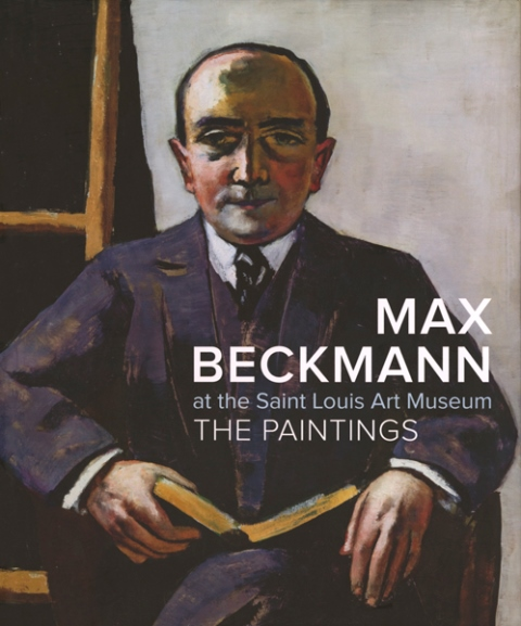 Max Beckmann at the Saint Louis Art Museum: The Paintings,9783791352343