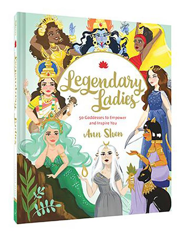Legendary Ladies: 50 Goddesses to Empower and Inspire You,9781452163413