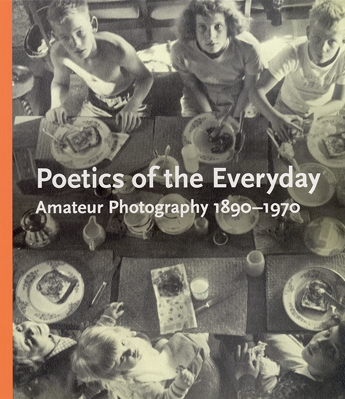 Poetics of the Everyday: Amateur Photography 1890-1970