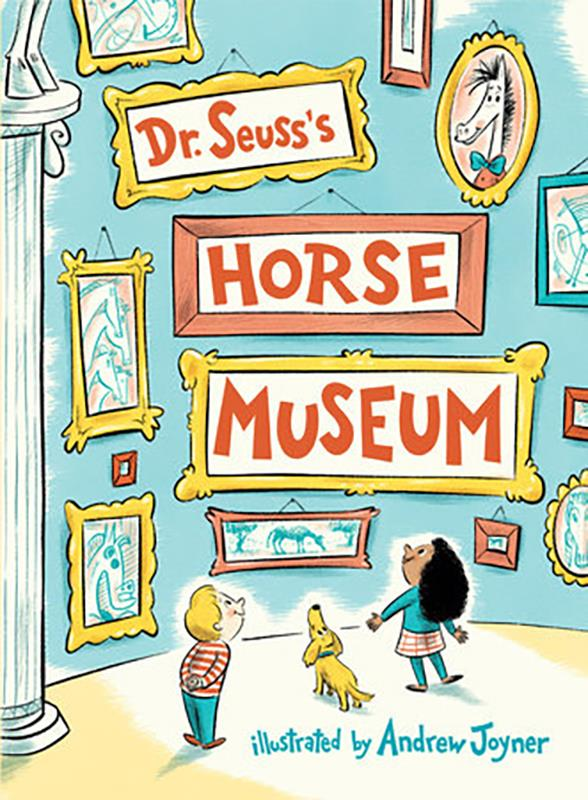 Dr. Suess's Horse Museum,9780399559129