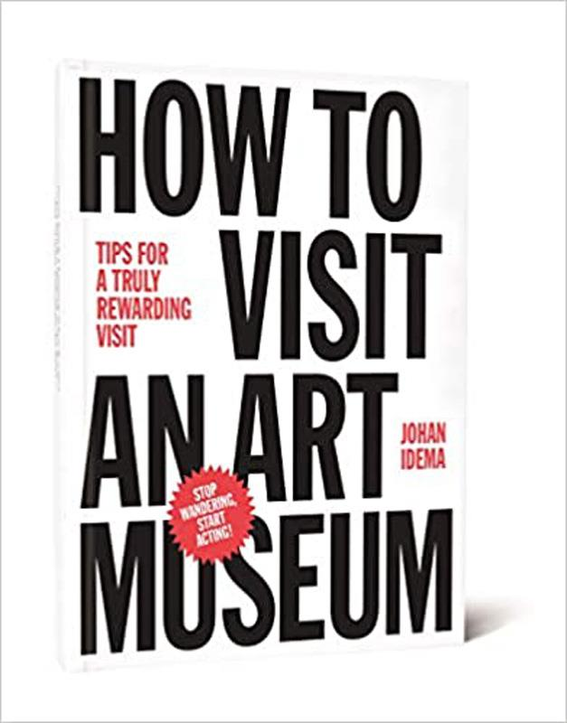 How To Visit an Art Museum,9789063693558